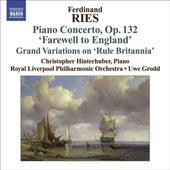 RIES: Piano Concerto 'Abschieds - Concerto von English' (Farewell to London), Op. 132 de Christopher Hinterhuber