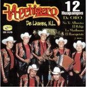 12 Huapangos de Oro by Hechizero De Linares