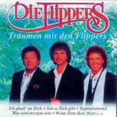 Träumen mit den Flippers von Die Flippers