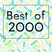 Best of 2000 - The Greatest Hits of the 20th & 21st Century van Various Artists