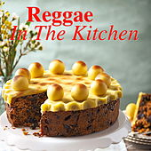 Reggae In the Kitchen von Various Artists
