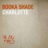 Charlotte de Booka Shade