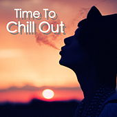 Time To Chill Out von Various Artists