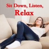 Sit Down, Listen, Relax de Various Artists