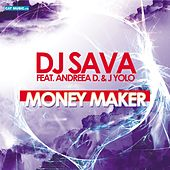 Money Maker by DJ Sava