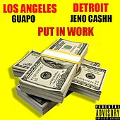 Put in Work (feat. Jeno Cashh) de El Guapo