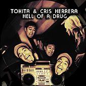 Hell of a Drug by Cris Herrera