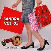 Sandra: Chuchu Beleza, Vol. 3 by Chuchu Beleza