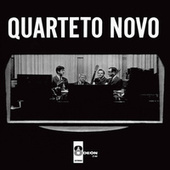 Quarteto Novo by Quarteto Novo