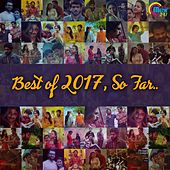Best Of 2017 So Far by Various Artists