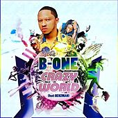 Crazy World by B-one