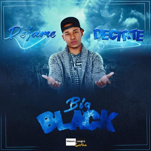Déjame Decirte by Big Black