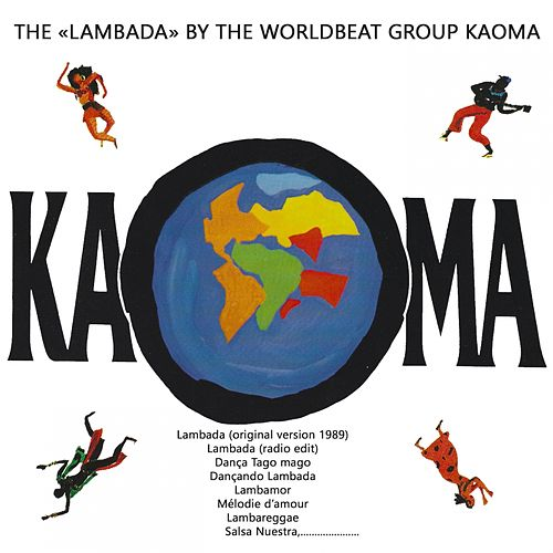 THE 'LAMBADA' BY THE WORLDBEAT GROUP KAOMA (Original Lambada Kaoma) von Kaoma