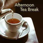 Afternoon Tea Break de Various Artists