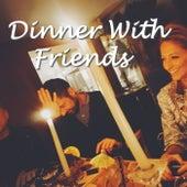 Dinner With Friends de Various Artists