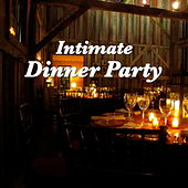 Intimate Dinner Party by Various Artists