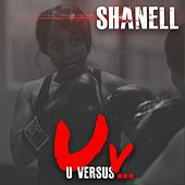 Uv by Shanell