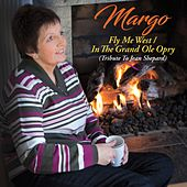 Fly Me to the West / In the Grand Ole Opry (Tribute to Jean Shephard) de Margo