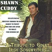 A Tribute to Great Irish Songwriters by Shawn Cuddy