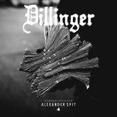 Dillinger by Alexander Spit