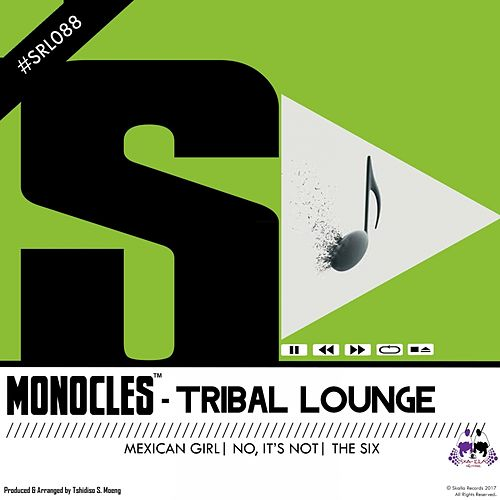 Tribal Lounge by The Monocles