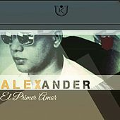 El Primer Amor by Alexander