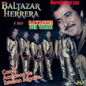 Baltazar Herrera y Sus Rayantes del Valle by Los Rayantes del Valle