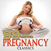 99 Must-Have Pregnancy Classics by Various Artists