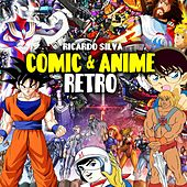 Comic & Anime Retro de Ricardo Silva (1)