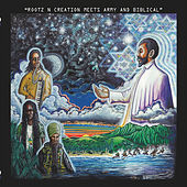 Rootz n Creation Meets Army & Biblical by Various Artists