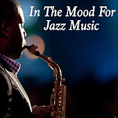 In The Mood For Jazz Music de Various Artists
