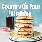 Country On Your Birthday de Various Artists