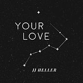 Your Love by JJ Heller