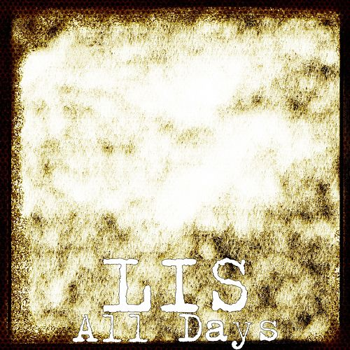 All Days by L.I.S.