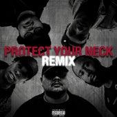 Protect Your Neck (Remix) [feat. Demrick, Jay Lonzo, Blaque Keyz & Just Juice] von Big Lenbo
