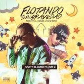 Flotando Sin Gravedad (feat. Jon Z) by Jochy El Lobo