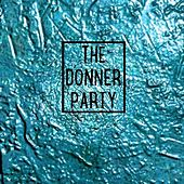 Chloroform by Donner Party
