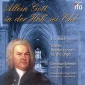 Allein Gott in der Höh' sei Ehr' - Johann Sebastian Bach: Gloria-Bearbeitungen für Orgel (Georg-Westenfelder-Orgel, Kathedrale Luxembourg) de Christian Schmitt