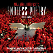 Endless Poetry (Poesía sin fin) (Original Motion Picture Soundtrack) by Various Artists