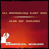 DJ Ministry Top 100 DJS of Sound Essential Edition de Various Artists