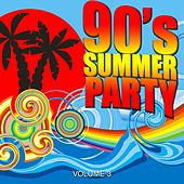 90's Summer Party 2017, Vol. 3 by Various Artists