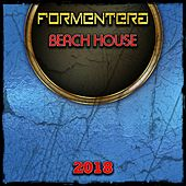 Formentera Beach House 2018 von Various Artists
