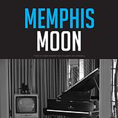 Memphis Moon by Various Artists