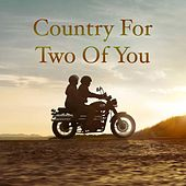 Country For Two Of You von Various Artists
