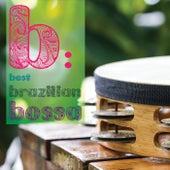 B: Best Brazilian Bossa by Various Artists