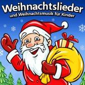 Weihnachtslieder und Weihnachtsmusik für Kinder von Weihnachtslieder und Weihnachtsmusik
