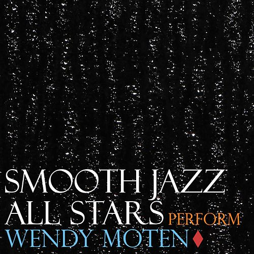 Smooth Jazz All Stars Perform Wendy Moten by Smooth Jazz Allstars