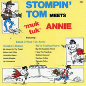 Stompin' Tom Meets Muk Tuk Annie by Stompin' Tom Connors
