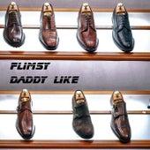 Daddy Like by Flimsy
