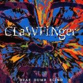 Deaf Dumb Blind by Clawfinger